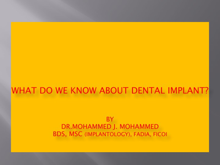 What we Know about dental implant.001